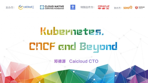 Kubernetes, CNCF and Beyond