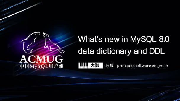 What's new in  MySQL 8.0 data dictionary and DDL